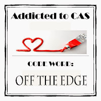 http://addictedtocas.blogspot.de/2014/05/challenge-38-off-edge.html