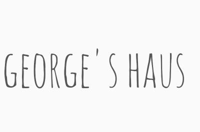 george's haus