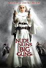 Gesichtet: Nude Nuns With Big Guns