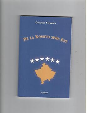 De la Kosovo spre Est