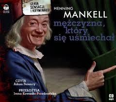 Mężczyzna, który się uśmiechał - Henning Mankell