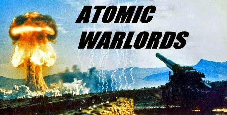 Atomic Warlords