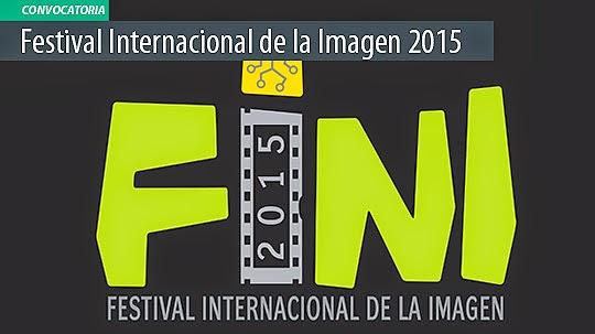 Convocatoria. Festival Internacional de la Imagen FINI 2015