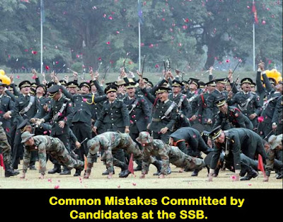 Common Mistakes Committed by Candidates at the SSB