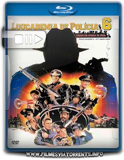 Loucademia De Polícia 6 - Cidade Em Estado De Sítio Torrent - BluRay Rip 1080p Dual Áudio