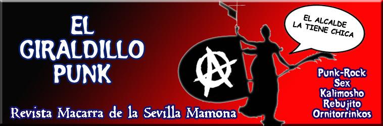 EL GIRALDILLO PUNK: Revista Macarra de la Sevilla Mamona