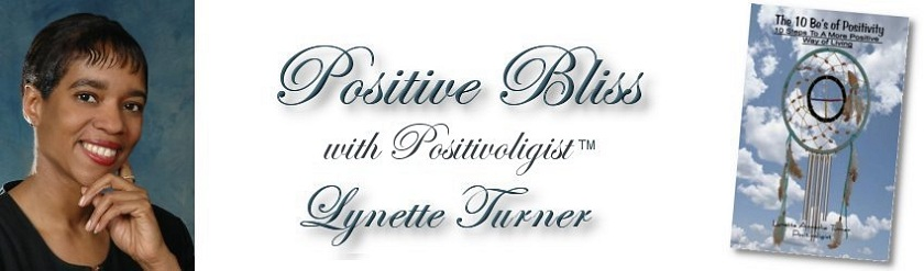 Positive Bliss with Positivoligist Lynette Turner