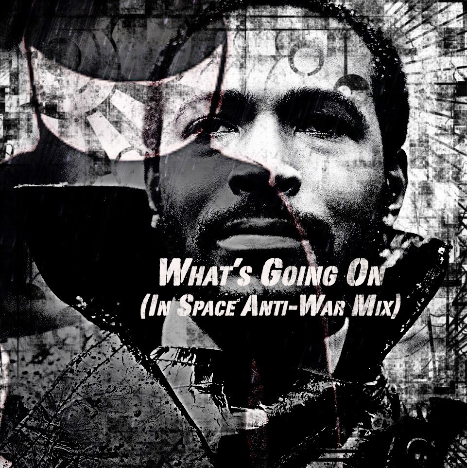 Captain Supernova - Marvin Gaye - What's Going On (In Space Anti-War Mix)