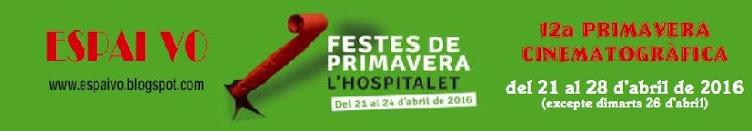 12a PRIMAVERA CINEMATOGRÀFICA DE L'HOSPITALET