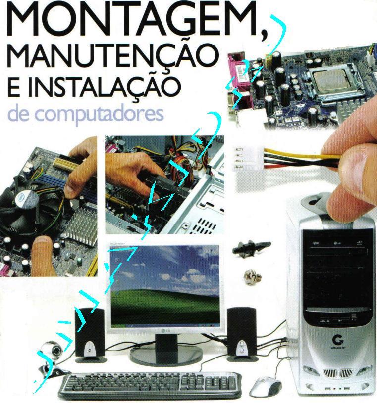 Montagem e Manutenção de Microcomputadores Instituto Universal Brasileiro Curso XANDAODOWNLOAD