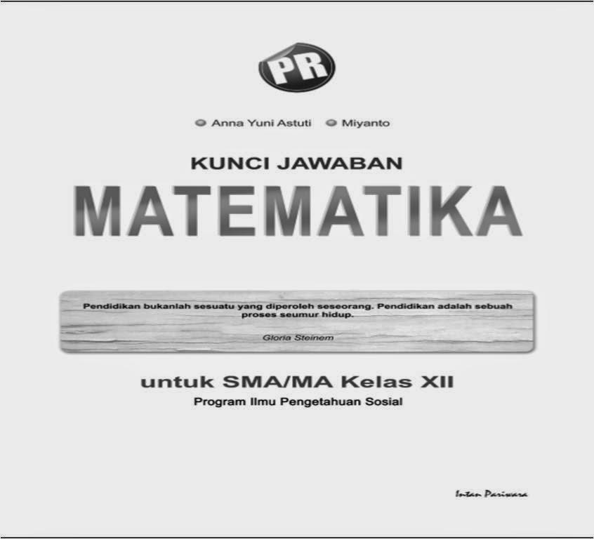 Kunci Jawaban Buku Pr Matematika Kelas 11 Semester 1 Intan Pariwara Rapidshare My First Jugem
