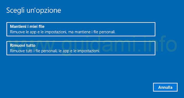 Windows 10 Reimposta il PC scegli un'opzione
