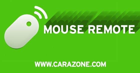 Cara membuat Ponsel Androidmu jadi Mouse atau remote PC