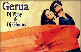 Dilwale-Gerua-Dj-Vijay-Dj-Glouny-Mix