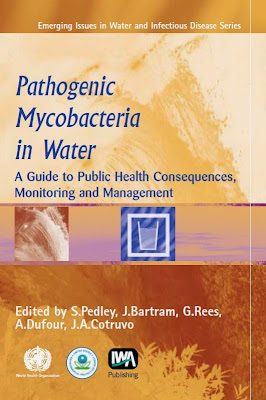 Pathogenic Mycobacteria in Water: A Guide to Public Health Consequences, Monitoring and Management - Free Ebook Download
