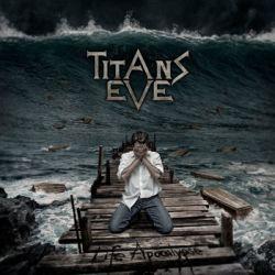 Titans Eve - Life Apocalypse