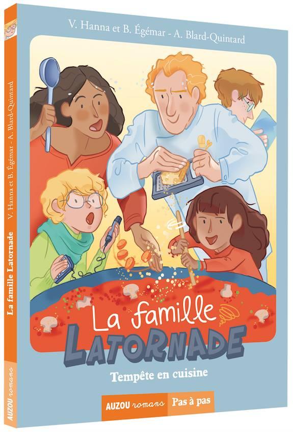 La famille Latornade, tempête en cuisine