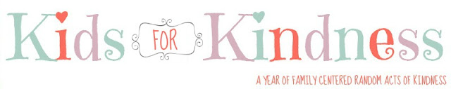 Kids for Kindness - A Year of Family-Centered Random Acts of Kindess