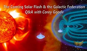 Der kommende Sonnenblitz und die Galaktische Föderation - Frage & Antwort mit Corey Goode - 04. Apr