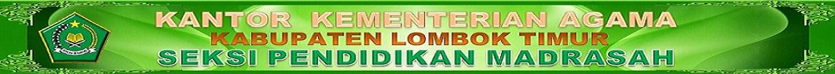 SEKSI PENDIDIKAN MADRASAH (PENMAD) KEMENAG LOMBOK TIMUR