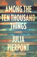 http://discover.halifaxpubliclibraries.ca/?q=among+the+ten+thousand+things%20author:pierpont