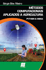 Book: Métodos Computacionais Aplicados à Agricultura (Computational Methods Applied to Agriculture)