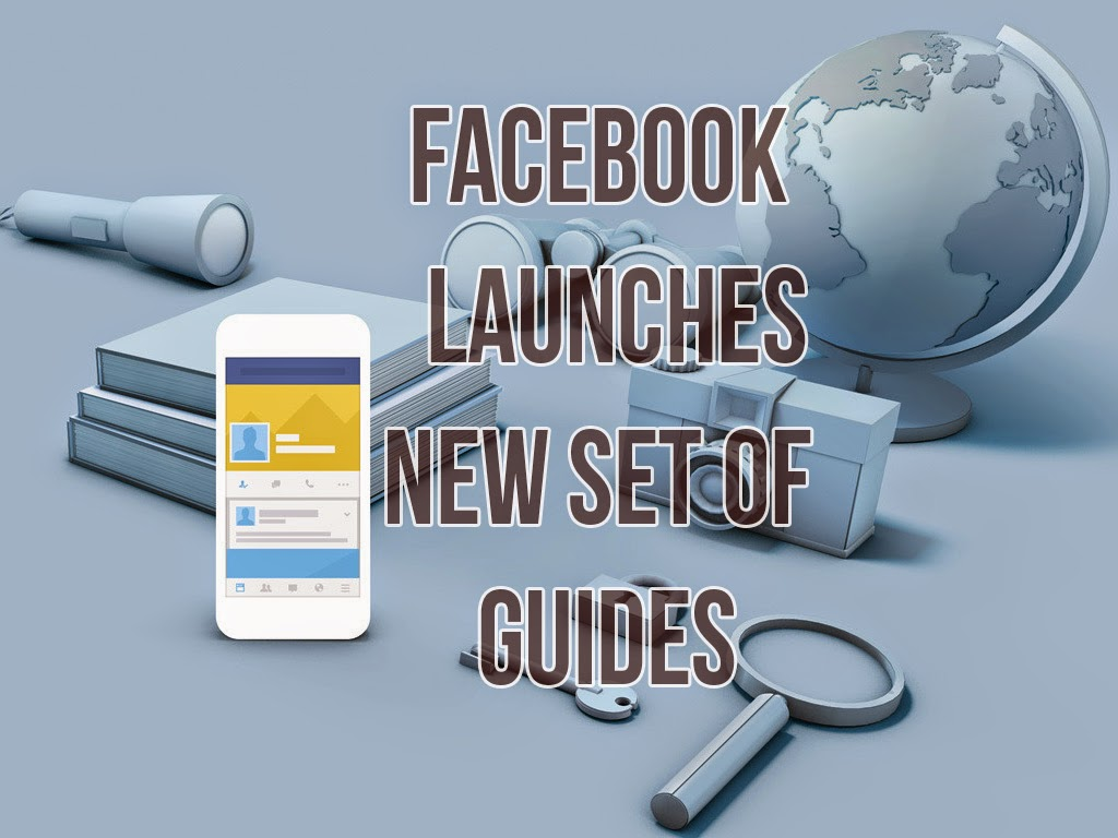 Facebook Launches New Set Of Guides To Protect Your Account