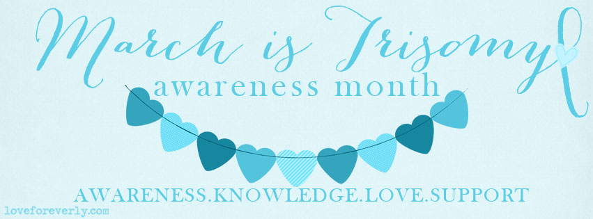 Trisomy Awareness Month