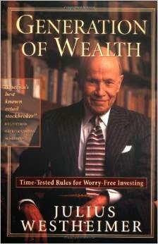 Julius Westheimer - Wealth of a Generation