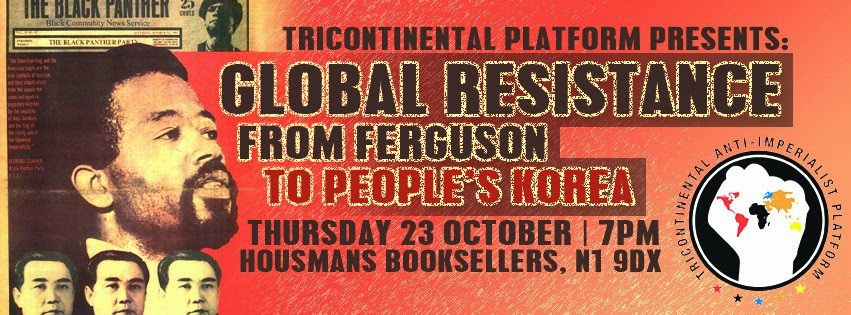 public event: GLOBAL RESISTANCE, FROM FERGUSON TO PEOPLE'S KOREA