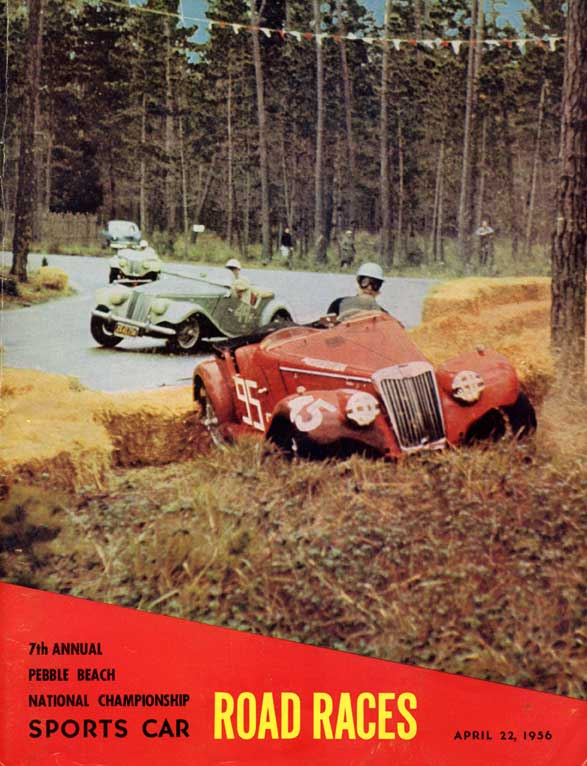 Pebble Beach Road Races Program, The Last Year Held At Pebble Beach. Some  Of The Drivers Running, Phil Hill In A Ferrari, Walt Hansgen In A Corvette,  ...