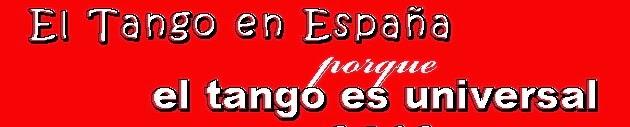 EL TANGO EN ESPAÑA