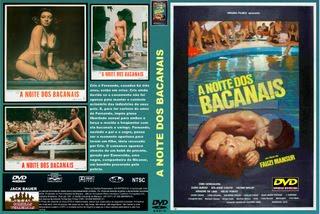 A NOITE DOS BACANAIS - CINEMA NACIONAL