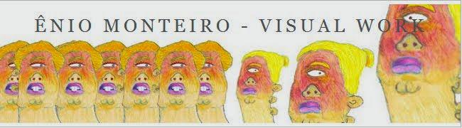 ÊNIO MONTERO - VISUAL WORK