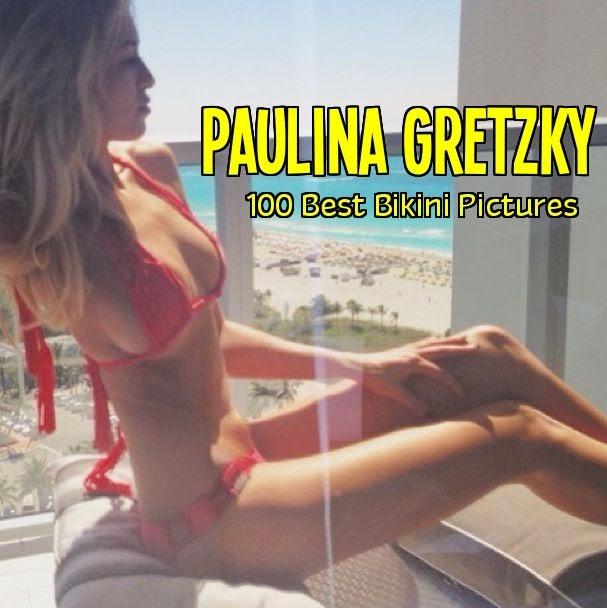 """Top 100 Image of Paulina Gretzky in """"Bikini"""""""