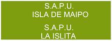 S.A.P.U. ISLA DE MAIPO Y LA ISLITA