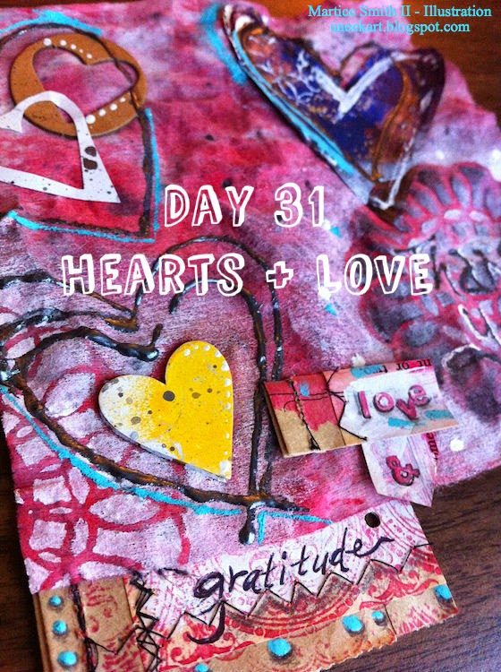 Day 31: Hearts + Love by Mixed media artist Martice Smith II
