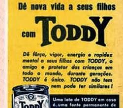 Propaganda do achocolatado Toddy nos anos 40: nova vida aos filhos.