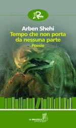 """''Tempo che non porta da nessuna parte""""- Poesie ARBEN SHEHI"""
