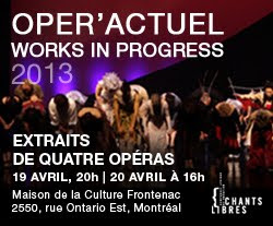 Chants Libres/ Opr'Actuel 2013 Works in Progress