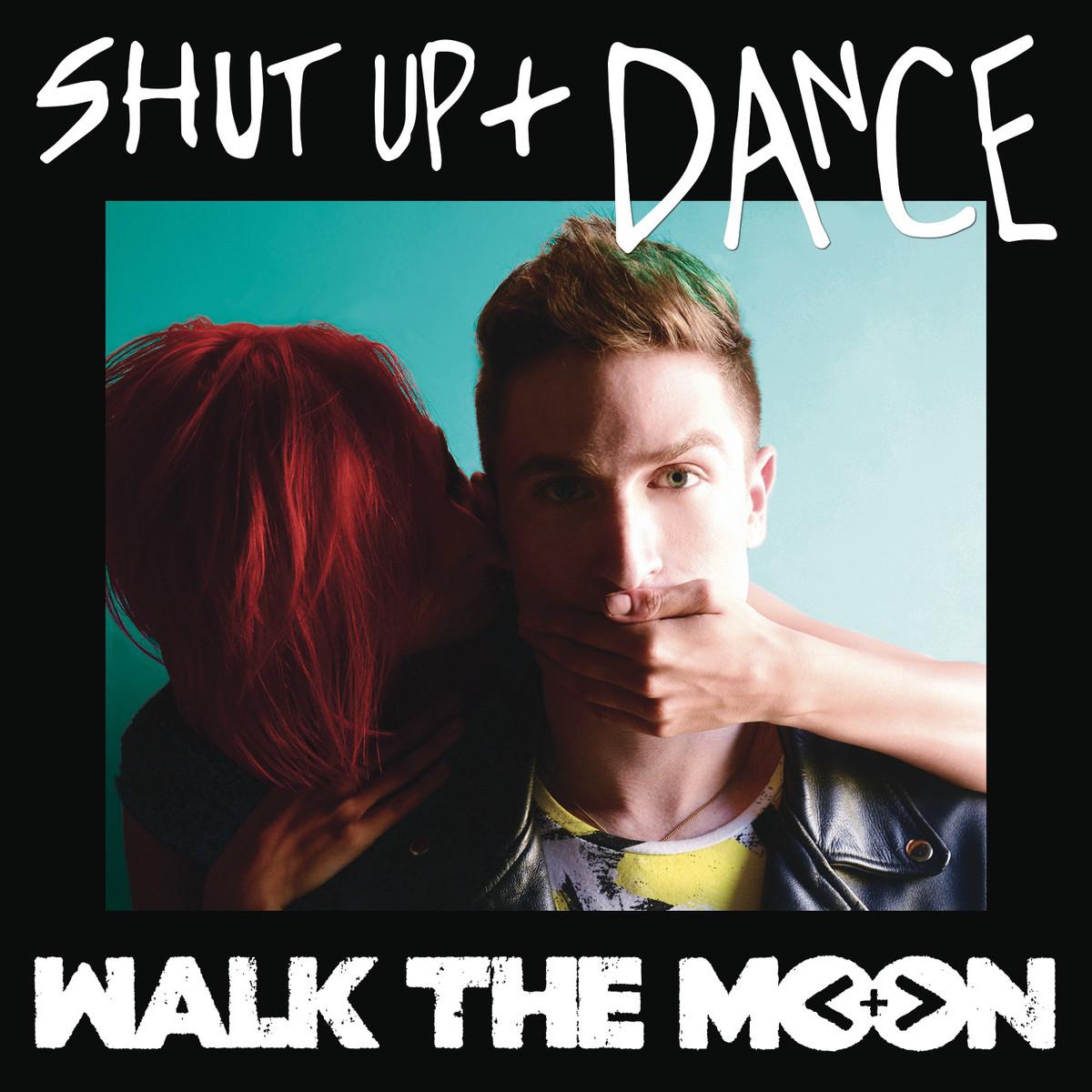Kumpulan lirik lagu shut up and dance lyrics walk the moon for 1234 get on the dance floor song with lyrics