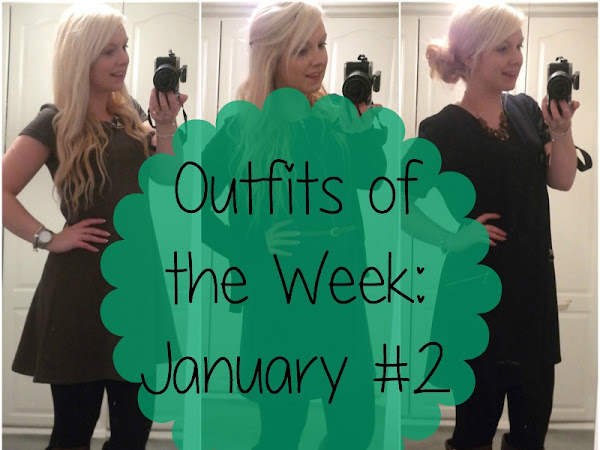 Outfits of the Week: January #2