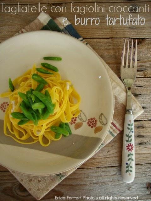 Ricette Fettuccine al tartufo con fagiolini croccanti