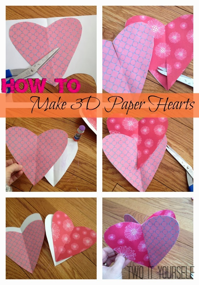 Two It Yourself How To Make 3d Paper Hearts For Valentine