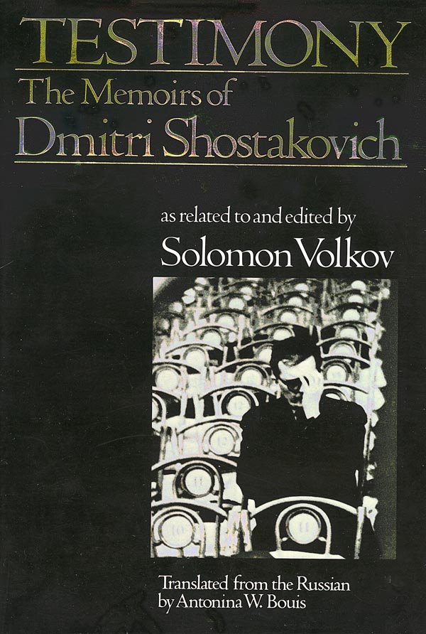 cover of Testimony, The Memoirs of Dmitri Shostakovich