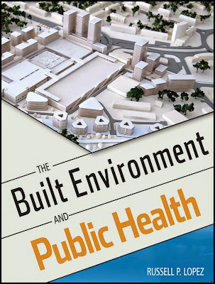 The Built Environment and Public Health - Free Ebook Download