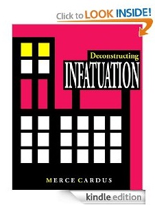 Deconstructing INFATUATION by Merce Cardus kindle ebook edition