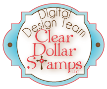 Past DT Member for Clear Dollar Stamps:  April - July 2012