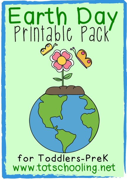 Free Earth Day Pack for Toddlers u0026 PreK : Totschooling ...