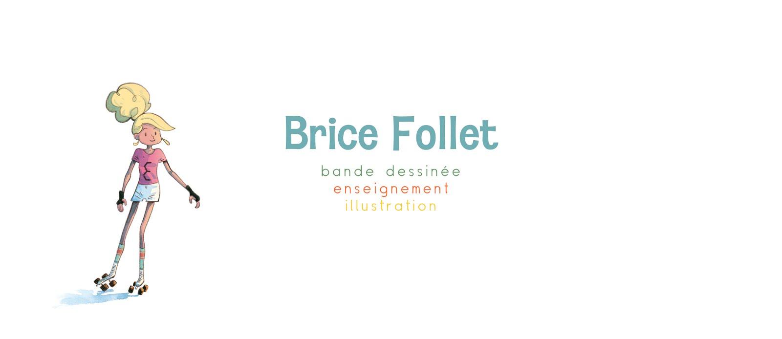 Brice Follet